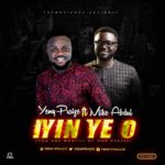 Music: Yemy Praise Ft. Mike Abdul – Iyin Ye O