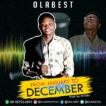 Music: Olabest – From January To December