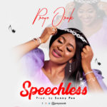 Music: Preye Orok – Speechless