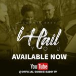 Download Music Video: Sonnie Badu – I Hail You