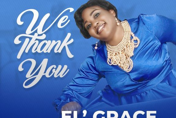 Download Music: EL'Grace – We Thank You