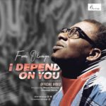Download Music Video: Femi Okunuga – I Depend On You