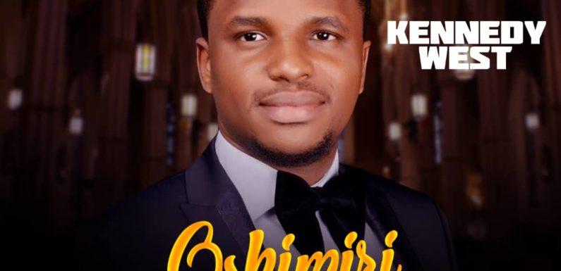 Download Music: Kennedy West – Oshimiri Atata | @_kennedywest