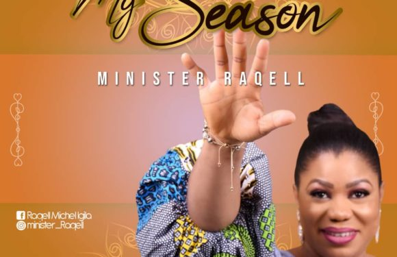 Download Music: Minister Raqell – My Season