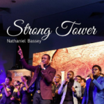 Download Music: Nathaniel Bassey Ft. Glenn Gwazai – Strong Tower