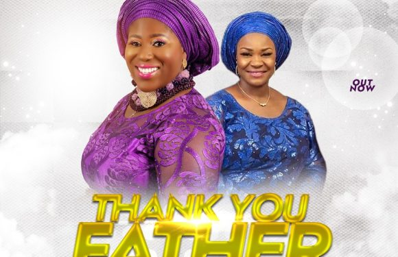 Download Music: Tosin Oyelakin Ft. Pat Uwaje-King – Thank You Father
