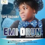 Download Music: Tope Radiant – Emi-Orun
