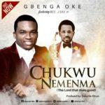 Download Music: Gbenga Oke ft. Beejay Sax – Chukwu Nemenma