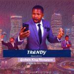 Download Music: Godwin King Thompson – Trendy (kparambolo)