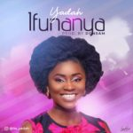 Download Music: Yadah (Kingborn) – Ifunanya