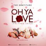 Download Music: The Gratitude (COZA) – Oh Ya Love