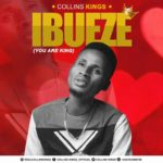 Download Music: Collins Kings – Ibueze (you are king)