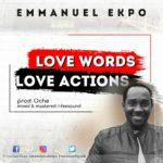 Download Music: Emmanuel Ekpo – Love Words Love Actions | @emmanuelekpo68