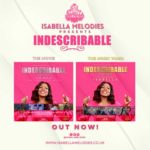 Download Music Video: Isabella Melodies – Indescribable  | @isabellamelodie