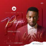 Download Music: Kaydeegospel – Papa