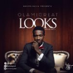 Download Music: Olami Great – Looks