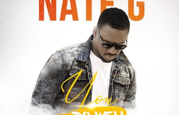 Download Music: Nate G – You Do Well (prod. by @mrkeyzbeatz)