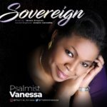 Download Music: Psalmist Venessa – Sovereign