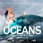 Download Music: Sadra Madonna Lindsay – Oceans (Where Feet May Fail)