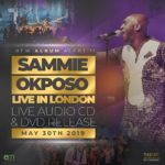 Sammie Okposo Live in London – The Coming of the Album