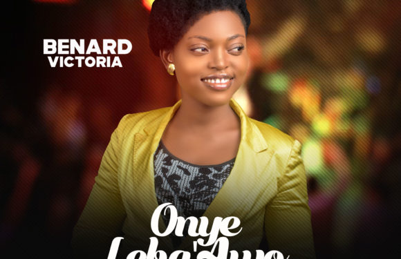 Download Music: Benard Victoria – Onye Leba'Awo