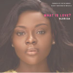 Download Music: Blerisa – What Is Love?