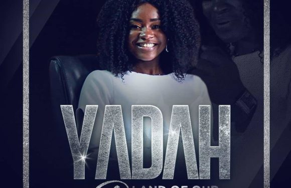"Download Music: Yadah – Land Of Our Dreams (Theme song for ""If I am president"" the movie)"