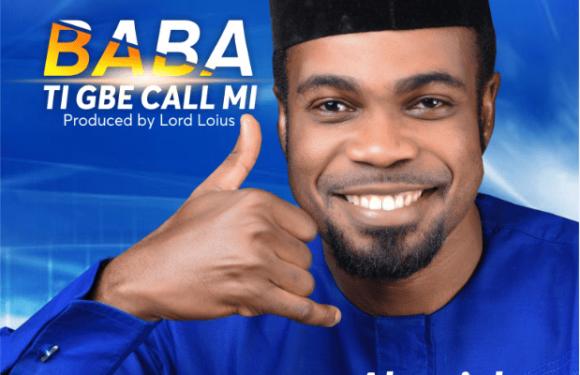 Download Music: Akerejola Dominion – Baba Ti Gbe Ca Mi