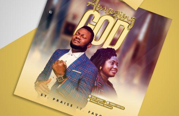 Download Music: St. Praise ft. Favour – Amazing God