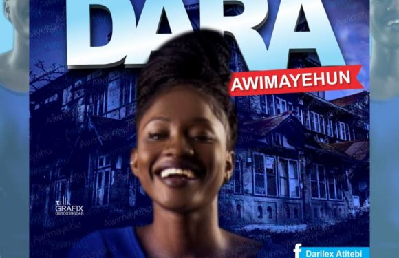 Download Music: Dara – Awimayehun