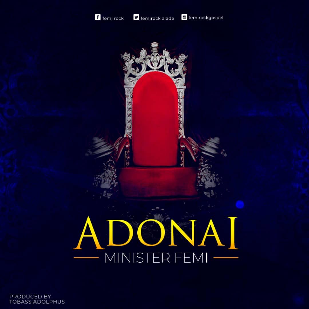 Adonai by Minister Femi free mp3 download   100percentgospel