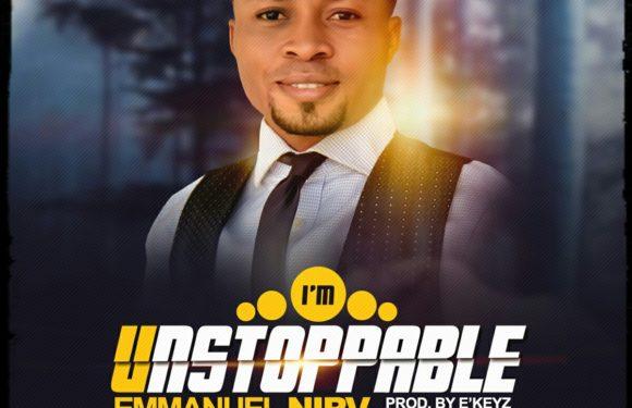 Download Music: Emmanuel Nirv – I'm Unstoppable | @emmasonnirv