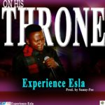 Download Music: Experience Esla – On His Throne (prod. by Sunny-Pee)