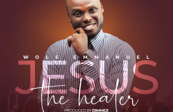 Download Music: Wole Emmanuel – Jesus The Healer