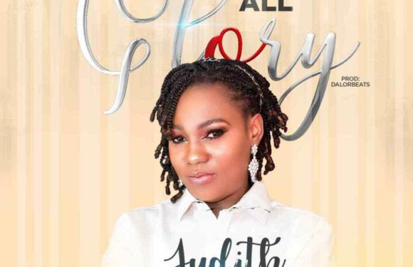 Download Music: Judith ft. MJ – All Glory