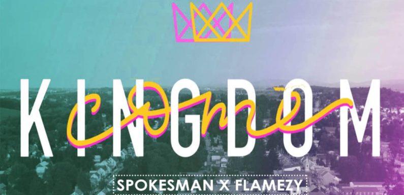 Download Music: Spokesman ft. Flamezy – Kingdom Come