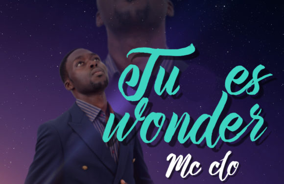 Download Music Video: Mc Clo – Tu Es Wonder