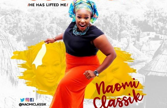 Download Music: Naomi Classik – Obuliwom (He Has Lifted Me)