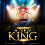 Download Music: CeeJay – A New King