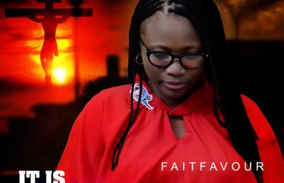 Download Music: FaitFavour – It Is Finish