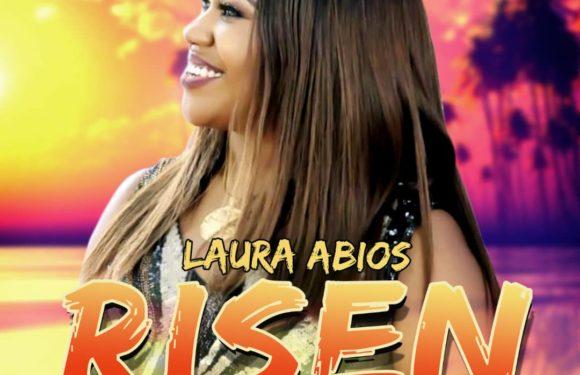 Download Music: Laura Abios – Risen | @lauraabios