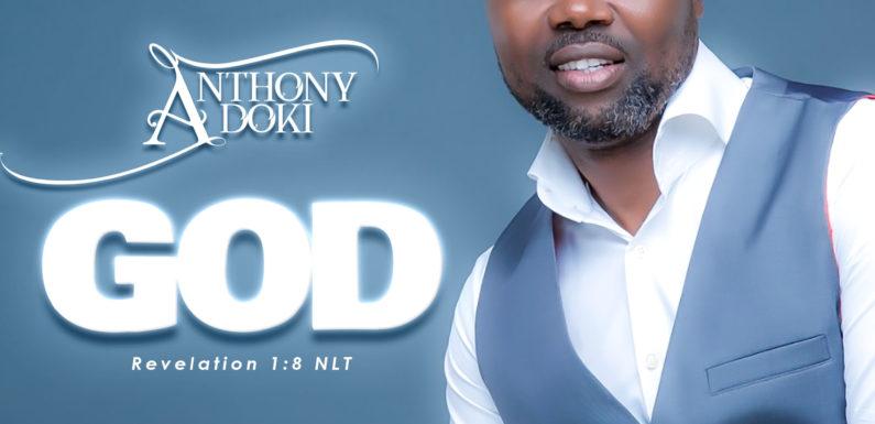 Download Music: Anthony Adoki – God | @anthonyadoki