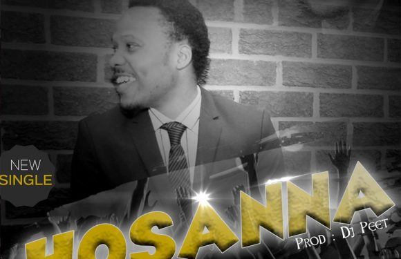 Download Music: Apostle Peter – Hossana  |@apostlepeter001