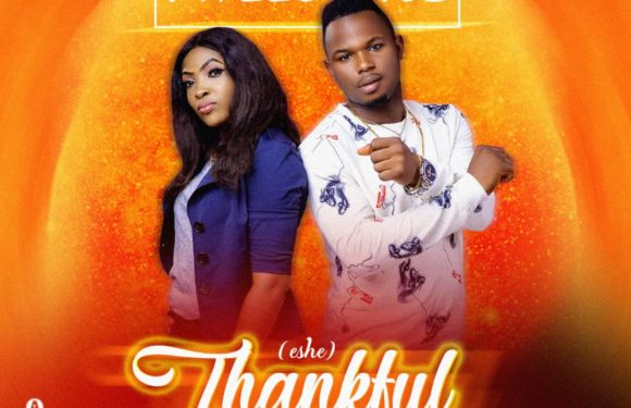 "Download Music: Mveesongz Feat. Sylviaross  – ""Thankful"" (Eshe) 