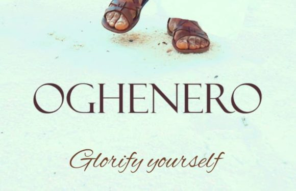 Download Music Video: Oghenero – Glorify Yourself