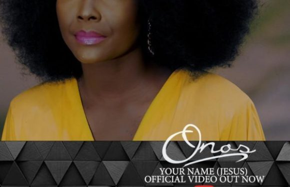Download Music Video: Onos – Your Name (Jesus)