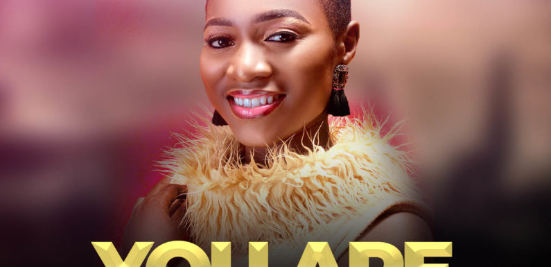 Download Music: Riah – You Are Good | @_official_riah
