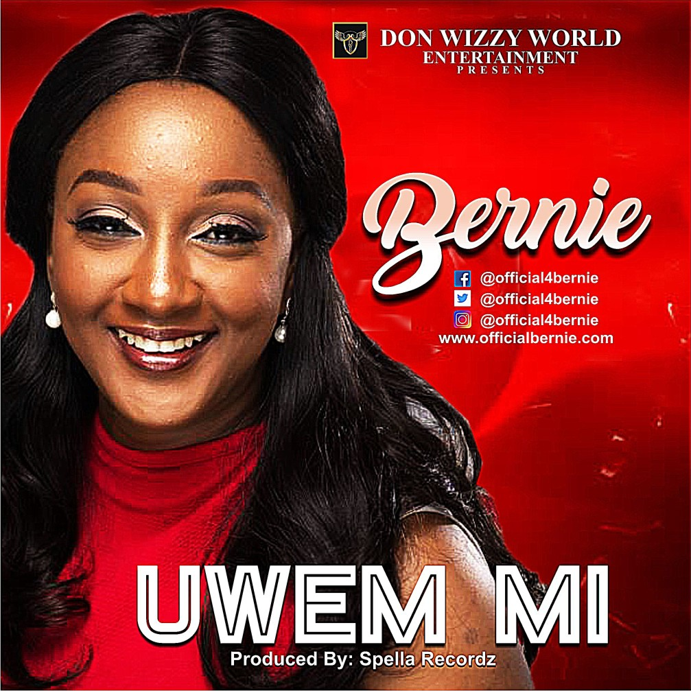 Download Music: Bernie – Uwem Mi | 100percentgospel