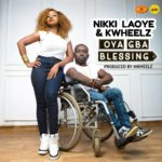 Download Music: Nikki Laoye Ft. Kwheelz – Oya Gba Blessing