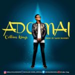 Download Music: Collins Kings – Adonai | @collinskings